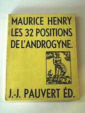 MAURICE HENRY - LES 32 POSITIONS DE L'ANDROGYNE (Pauvert Ed, 1961) RARISSIMO!