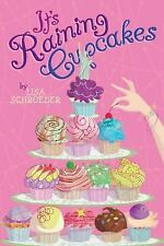 It's Raining Cupcakes - Good - Schroeder, Lisa - Hardcover
