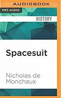 Spacesuit: Fashioning Apollo, De Monchaux, Nicholas, Used; Very Good CD