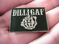 DILLIGAF SKELETON MOTORCYCLE BIKER PIN BADGE MOTORBIKE HELLS ANGEL OUTLAW