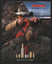 Federal Ammunition Catalog - 1997 - 75th Anniversary Edition