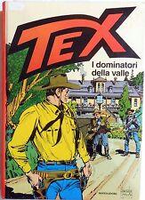 TEX I DOMINATORI DELLA VALLE CARTONATO MONDADORI 2005