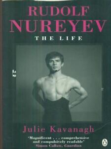 Rudolf Nureyev. The Life Kavanagh Julie Penguin Books Ltd 2008