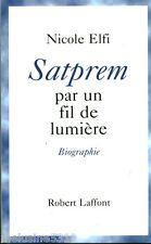 """Livre  Philosophie """" Satprem Par un Fil de Lumière """" ( No 881 ) Book"""