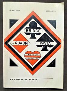 G. Bettinetti - Bridge - Il Quadri Pavia Metodo Dichiarativo - ed. 1977
