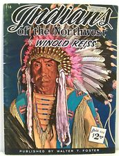 Indians of the Northwest by Weinhold Reiss – Foster c1960s  31 Color
