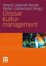 Glossar Kulturmanagement (german Edition)