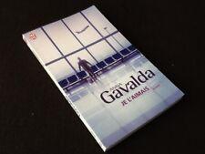 Anna Gavalda  Je l'aimais
