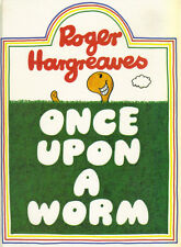 ROGER HARGREAVES - ONCE UPON A WORM - 1982 1st Edn - HARDBACK - VERY GOOD