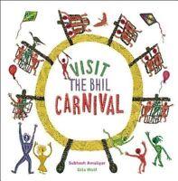 Visit the Bhil Carnival ' Subhash Amaliyar with Git
