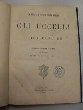 FIGUIER - UCCELLI - FRATELLI TREVES EDITORI