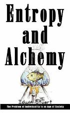 Entropy and Alchemy : The Problem of Individuality in an Age of Society by...