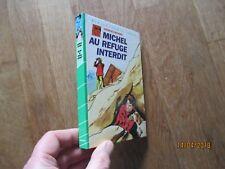 BIBLIOTHEQUE VERTE MICHEL au refuge interdit 1983 8 georges bayard