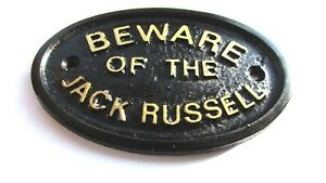 BEWARE OF THE JACK RUSSELL HOUSE/GATE SIGN WALL SIGN IN BLACK WITH GOLD LETTERS