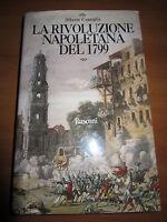 A. CONSIOGLIO, La rivoluzione napoletana del 1799, RUSCONI, 1999 (A2)