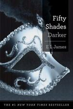 Fifty Shades Darker: Book Two of the Fifty Shades Trilogy Fifty Shades of Grey