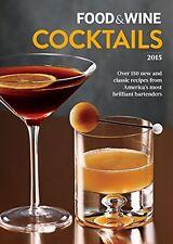 Food & Wine Cocktails 2015 by Food & Wine
