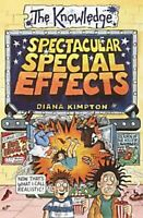 Spectacular Special Effects (The Knowledge), Kimpton, Diana, Like New, Paperback