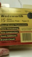 Wadsworth 15 amp double pole type A breaker