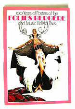 Folies-Bergere and Music Halls of Paris 100 Years of Posters Book 1977 NY