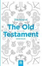 The Story of the Old Testament by David Talley (2013, Trade Paperback)