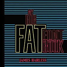 My Big Fat Font Book by Harless, James T. -Paperback