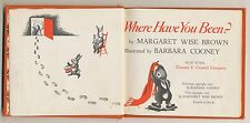 "Extremely rare 1952 Margaret Wise Brown first edition ""Where Have You Been?"""