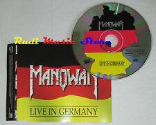 CD Singolo MANOWAR Live in germany Kings of metal 1999 METAL BLADE (S1) mc dvd