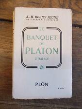 J.-H. Rosny jeune : le banquet de platon