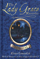 Cavendish, Grace, The Lady Grace Mysteries: Betrayal, Very Good Book