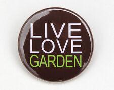 """LIVE LOVE GARDEN - Button Pinback Badge 1.5"""" Gardening Flowers"""