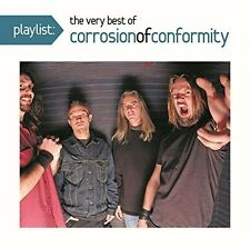 Corrosion of Conform - Playlist: The Very Best of Corrosion of Conformity [New C