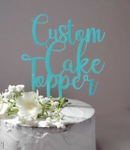 Custom Cake Topper Birthday Anniversary Party Decor Personalized ~ Made For You~