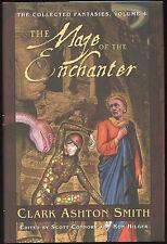 Fiction: THE MAGE OF THE ENCHANTER by Clark Ashton Smith. 2006.