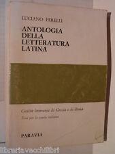 ANTOLOGIA DELLA LETTERATURA LATINA Civilta letteraria di Grecia e Roma L Perelli