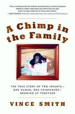 A Chimp in the Family: The True Story of Two Infants--One Human, One