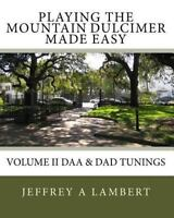 Playing the Mountain Dulcimer Made Easy, Paperback by Lambert, Jeffrey A., Br...