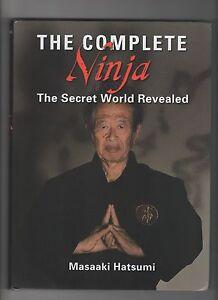 The Complete Ninja The Secret World Revealed Masaaki Hatsumi  2014