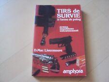livre TIRS DE SURVIE à l'arme de poing - D. Mac Livermoore