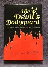 "Jim Philips Signed Book(THE DEVIL'S BODYGUARD""-1986 1st Edit. Hardback"