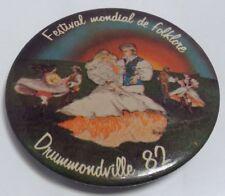 "Vintage 2"" Button Pinback FESTIVAL MONDIAL DE FOLKLORE 1982 Macaron DRUMMONVILLE"