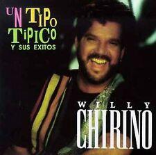 Chirino, Willy : Un Tipo Tipico Y Sus Exitos CD