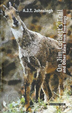 JOHNSINGH WILDLIFE BOOK ON JIM CORBETTS TRAIL TALES FROM TREE TOPS INDIA new