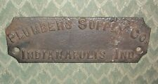"""Vintage """"Plumbers Supply Co."""" of  """"Indianapolis Indiana""""  Company Nameplate"""