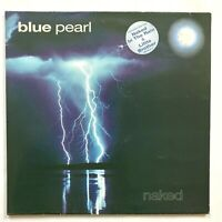 BLUE PEARL - Naked  - 1990  Vinyl LP Album - Naked In the Rain