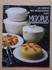 livre de recettes - TUPPERWARE LA CUISINE AU MICRO ONDES avec MICROPLUS