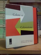 COLORE E COLORAZIIONE - TEORIA E PRATICA DELLA COLORAZIONE DEI CAPELLI - 1967