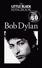 The Little Black Songbook Bob Dylan Pb Comp Lyrics & Chords over 60 Classics NEW