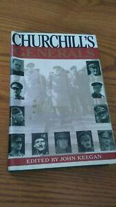 Churchill's Generals: edited by John Keegan, 1991, hardcover, Grove Weidenfeld