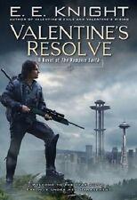 Valentine's Resolve: A Novel of the Vampire Earth by E. E. Knight (2007, Hard...
